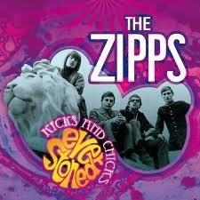 The Zipps - Chicks And Zipps Ever Stoned LP