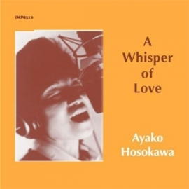 Ayako Hosokawa A Whisper of Love HQ  LP
