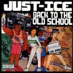 Just-Ice Back To The Old School (35th Anniversary Edition) LP