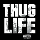 Thug Life & 2Pac Thug Life: Volume 1 LP