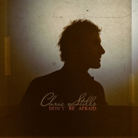 Chris Stills Don't Be Afraid LP