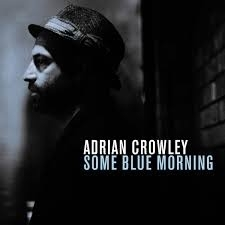 Adrian Crowley - Some Blue Morning LP