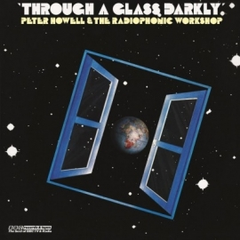 VARIOUS ARTISTS BBC RADIOPHONIC - THROUGH A GLASS, DARKLY LP