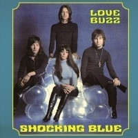 Shocking Blue - Love Buzz 2LP