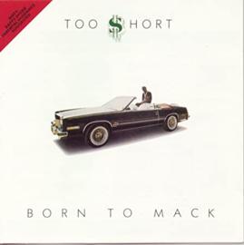 Too Short Born to Mack LP