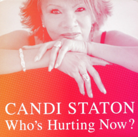 Candi Staton - Who`s Hurting Now LP