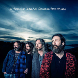 Chris Robinson Brotherhood If You Lived Here You Would Be Home By Now LP