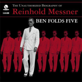 Ben Folds Five The Unauthorized Biography of Reinhold Messner 180g LP