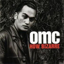 Omc How Bizarre LP