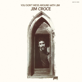 Jim Croce You Don't Mess Around With Jim LP