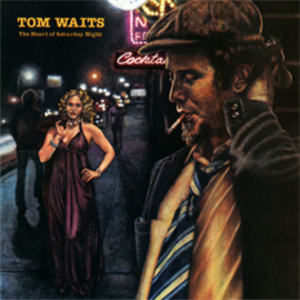 Tom Waits The Heart of Saturday Night 180g LP