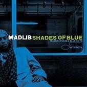 Madib - Shades Of Blue HQ LP -Blue Mote 75 Years-