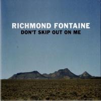 Richmond Fontaine Don't Skip Out On Me -ltd- LP