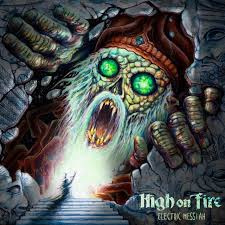 High on Fire Electric Messiah 2LP
