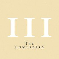 The Lumineers III CD