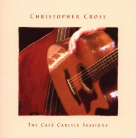 Christopher Cross - Cafe Carlyle Sessions LP