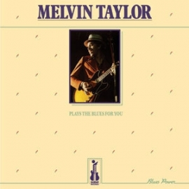 Melvin Taylor Plays the Blues for You 180g LP