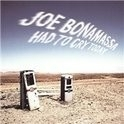 Joe Bonamassa - Had To Cry Today LP -Ltd-
