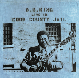 B.B. King Live At Cook County Jail LP