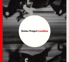 Gotan Project Lunatico LP