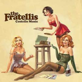 Fratellis - Costello Music LP