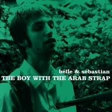 Belle And Sebastian - The Boy With The Arab Strap LP.
