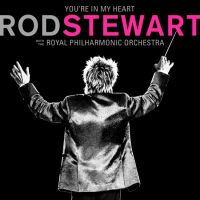 Rod Stewart with the Royal Philharmonic Orchestra - You're In My Heart 2LP