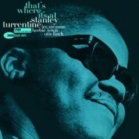 Stanley Turrentine - That S Where It S At LP - Blue Note 75 Years-