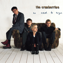 The Cranberries No Need To Argue Deluxe Edition 180g 2LP