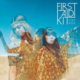 First Aid Kit - Stay Gold LP + CD