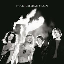 Hole Celebrity Skin LP
