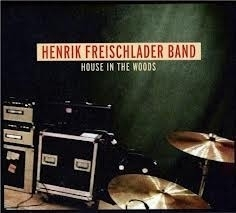 Henrik Freischlader Band - House In The Woods HQ LP