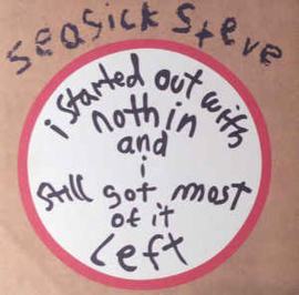 Seasick Steve I Started Out With Nothing LP