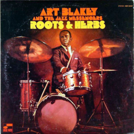 Art Blakey & The Jazz Messengers Roots & Herbs 180g LP