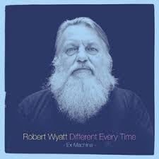Robert Wyatt - Different Every Time Vol.2 LP