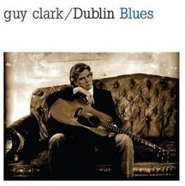 Guy Clark  Dublin Blues LP -ltd-