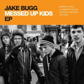 Jake Bugg - Messed Up Kids