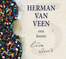 Herman Van Veen Een Keuze, Live Thuis CD