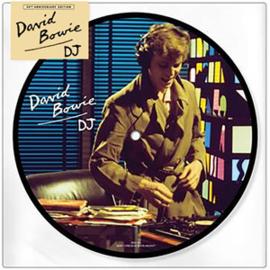"""David Bowie D.J. (40th Anniversary) 45rpm 7"""" Vinyl Picture Disc"""