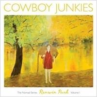 Cowboy Junkies - Nomad Series Renmin Park LP