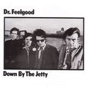 Dr. Feelgood - Down By The Jetty HQ LP