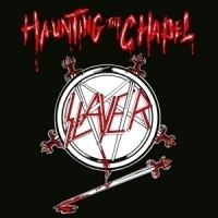 Slayer Haunting The Chapel LP