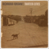 Richmond Fontaine Thirteen Cities 2LP -deluxe-