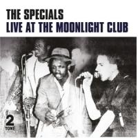 Specials Live At The Moonlight Club LP