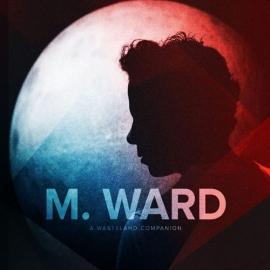 M Ward - A Wasteland Companion 2LP