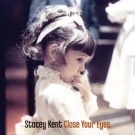 Stacey Kent Close Your Eyes 180g 2LP