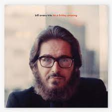 The Bill Evans Trio On A Friday Evening 2LP