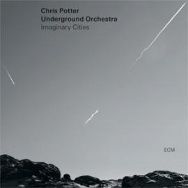 Chris Potter & Underground Orchestra Imaginary Cities 2LP