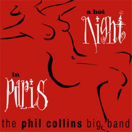 The Phil Collins Big Band A Hot Night In Paris 2LP