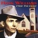 Hank Williams - I Saw The Light HQ LP
